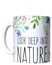 TAZZA LOOK DEEP INTO NATURE